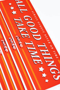 OVRDUE - ALL GOOD THINGS TAKE TIME - RED - VINYL STICKER