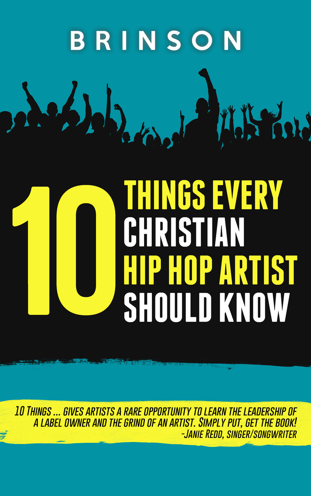 Book: 10 Things Every Christian Hip Hop Artist Should Know by Brinson