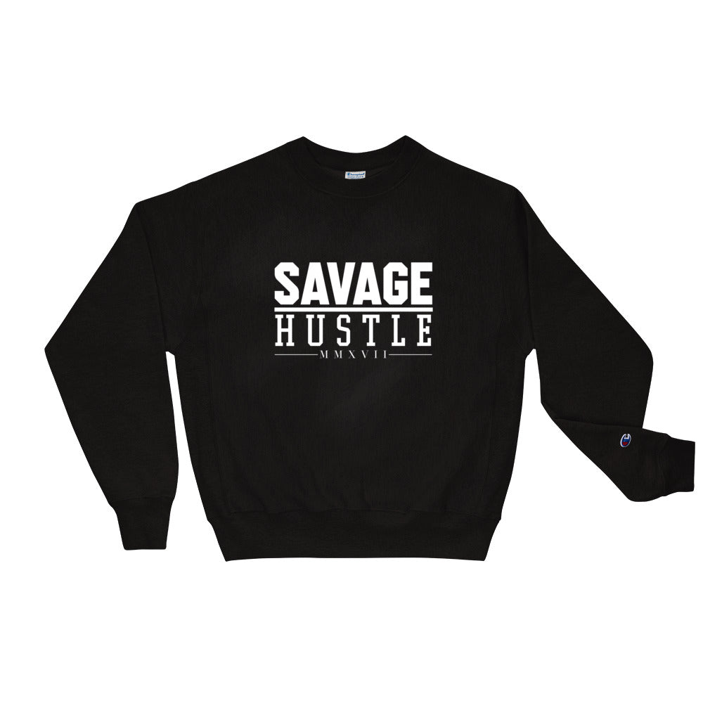 Savage Hustle Champion Sweatshirt