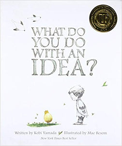 What Do You Do With An Idea? for Mrs. Westhead