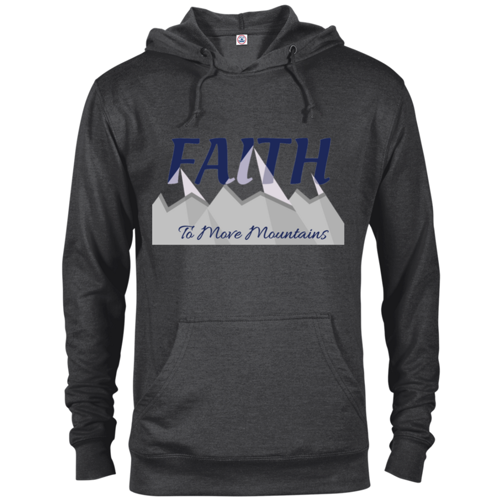 Faith To Move Mountains Hoodie