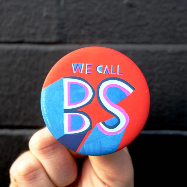 We Call BS. By Penelope