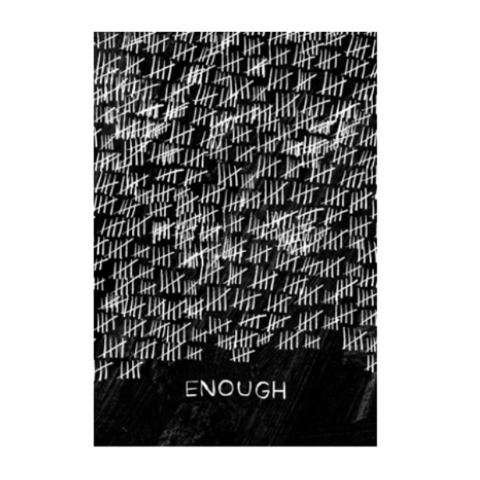 ENOUGH - Free Protest Sign Download