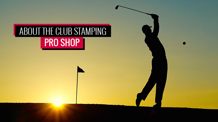 About the Club Stamping Pro Shop