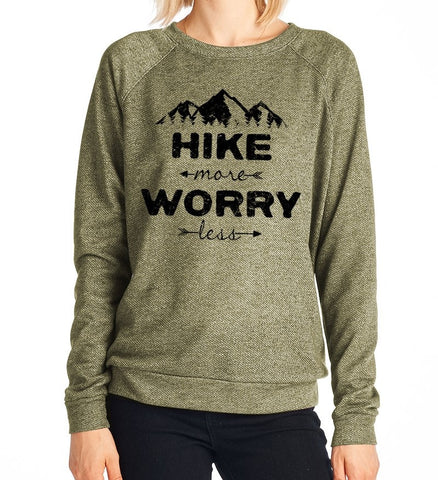 Hike More Worry Less Long Sleeve French Terry Pullover Top