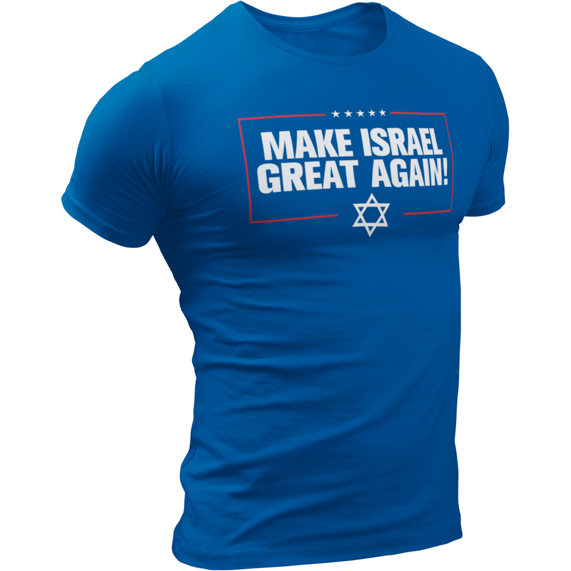 """Make Israel Great Again!"" T-Shirt"