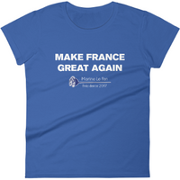 """Make France Great Again"" Marine Le Pen 2017 T-Shirt"