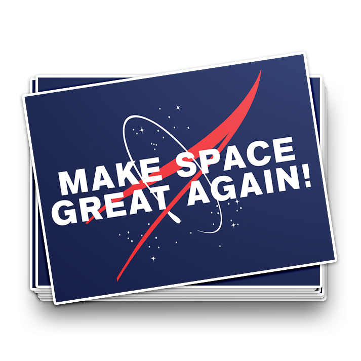 """Make Space Great Again!"" Sticker"
