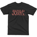 """Build the Wall"" T-Shirt"