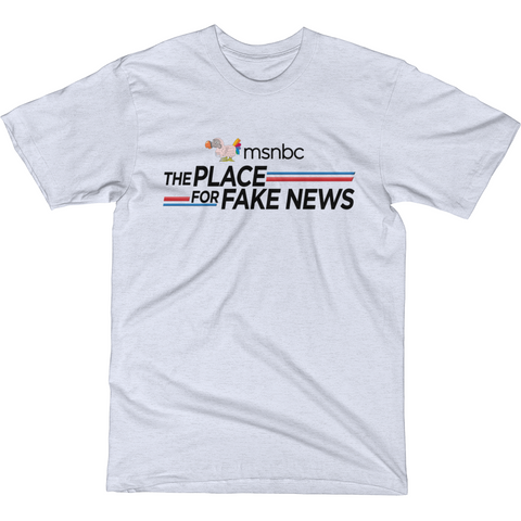 """PLACE FOR FAKE NEWS"" MSNBC PARODY T-Shirt"