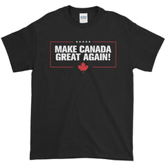 """Make Canada Great Again!"" T-shirt"