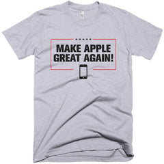 """Make Apple Great Again!"" T-shirt"
