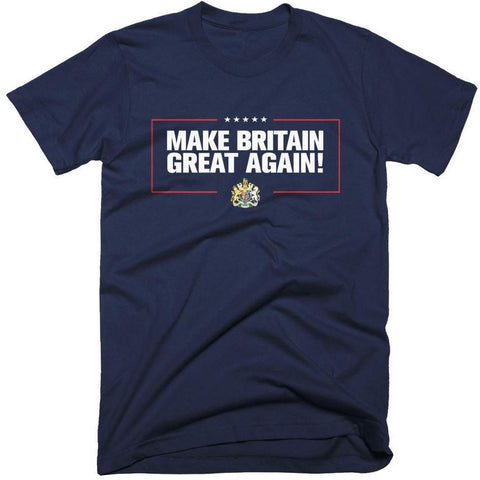 """Make Britain Great Again"" T-Shirt"