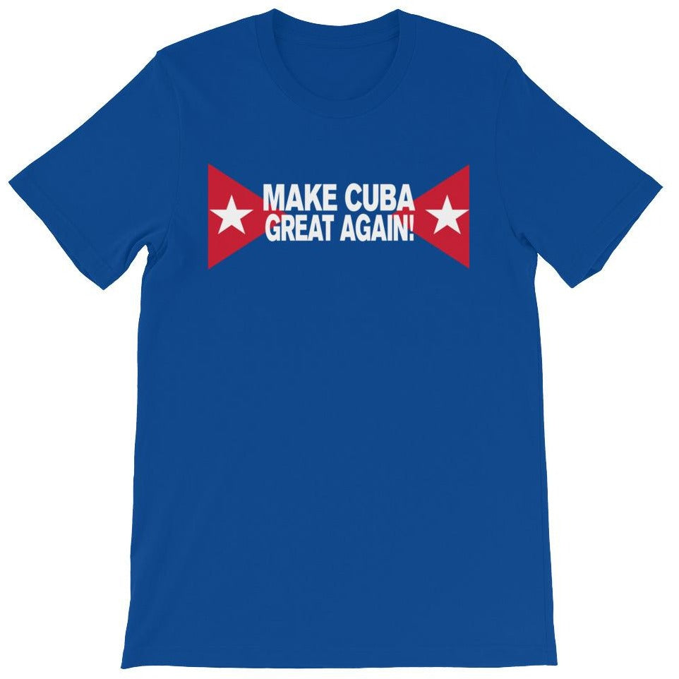 """Make Cuba Great Again"" T-Shirt"