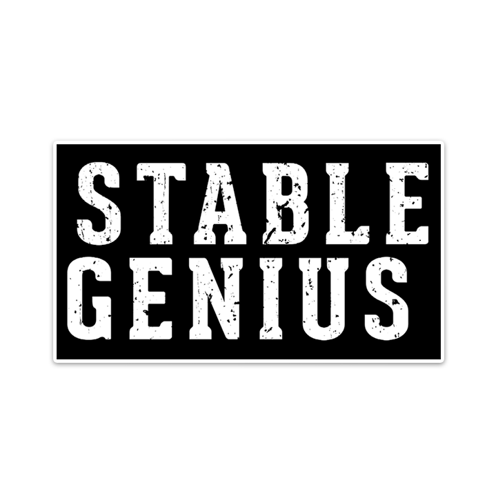 """Stable Genius"" Sticker"