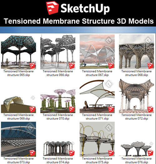 【Sketchup 3D Models】21 Types of Tensioned Membrane Structure Sketchup Models V.4
