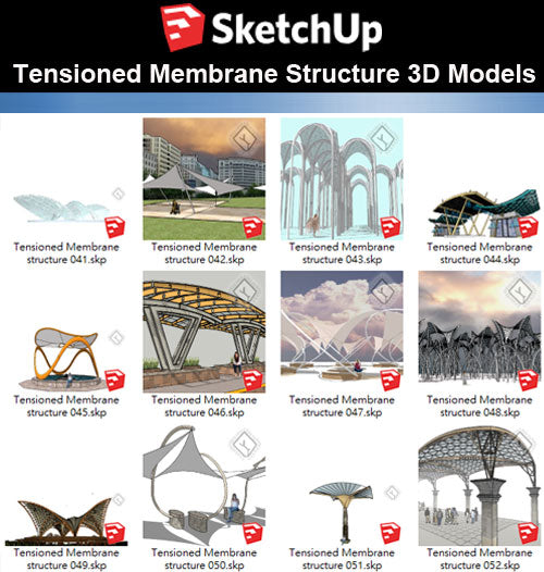 【Sketchup 3D Models】20 Types of Tensioned Membrane Structure Sketchup Models V.3