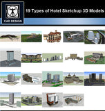 【Sketchup 3D Models】19 Types of Hotel Sketchup 3D Models  V.2