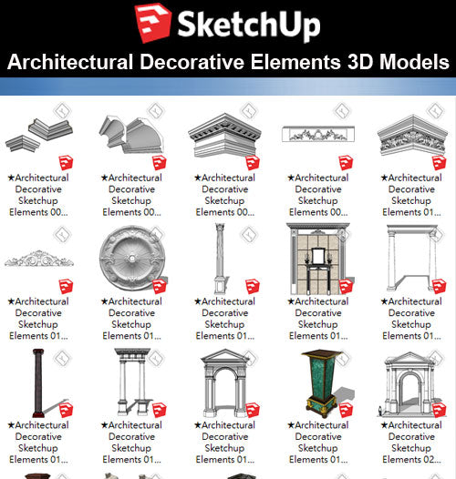 【Sketchup 3D Models】25 Types of Architectural Decorative Elements Sketchup models