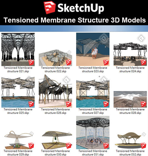 【Sketchup 3D Models】20 Types of Tensioned Membrane Structure Sketchup Models V.2