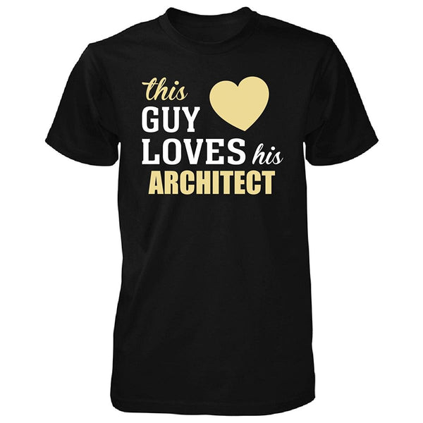 Gildan This Guy Loves His Architect - Tshirt man t shirt