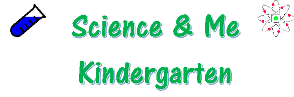 Kindergarten Science and Me Wednesday Session #3