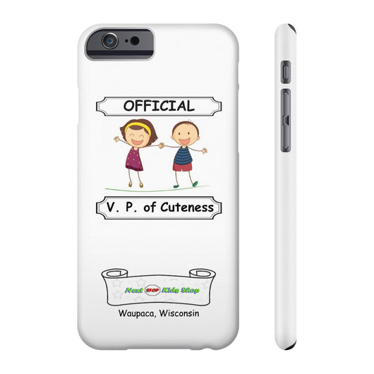 V. P. of Cuteness phone cases for iPhones & Samsung devices