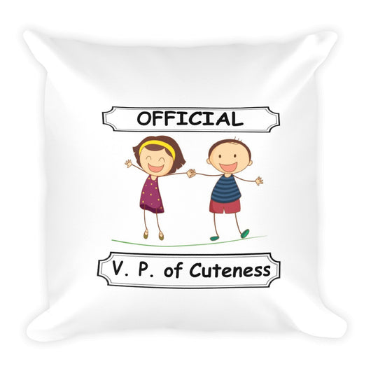 V. P. of Cuteness Square Pillow