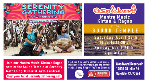 Serenity Gathering - Sound Temple - Kirtan Mantras Ragas - Sri & Joakin - Global Party People