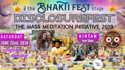 Disclousure Festival - June 22nd 2019 in Los Angeles - Bhaktifest Stage with Sri & Joakin and many more kirtaneers!