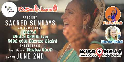 Sri & Joakin featuring Dharma Shakti and Monica Bhatt at Wisdome.la in Downtown Los Angeles - June 2nd 2019