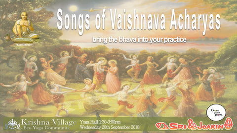 Songs of Vaishnava Acharyas Workshop at Krishna Village - September 26th, 2018