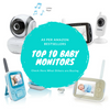 Top 10 Baby Monitors 2017