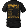 Limited Edition ***March Guy Facts Back Print*** Shirts & Hoodies