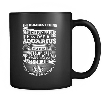 Aquarius The Dumbest Thing Mug