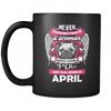 April Women Who Loves Pug Mug