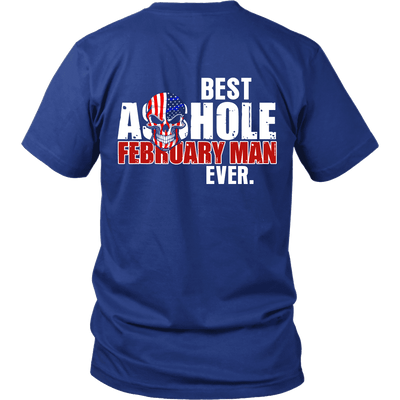 Limited Edition ***Best Ever February Man*** Shirts & Hoodies