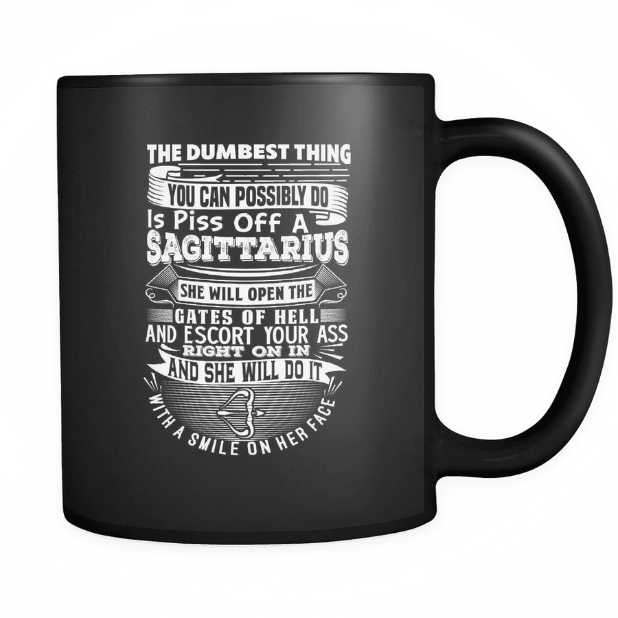Sagittarius The Dumbest Thing Mug