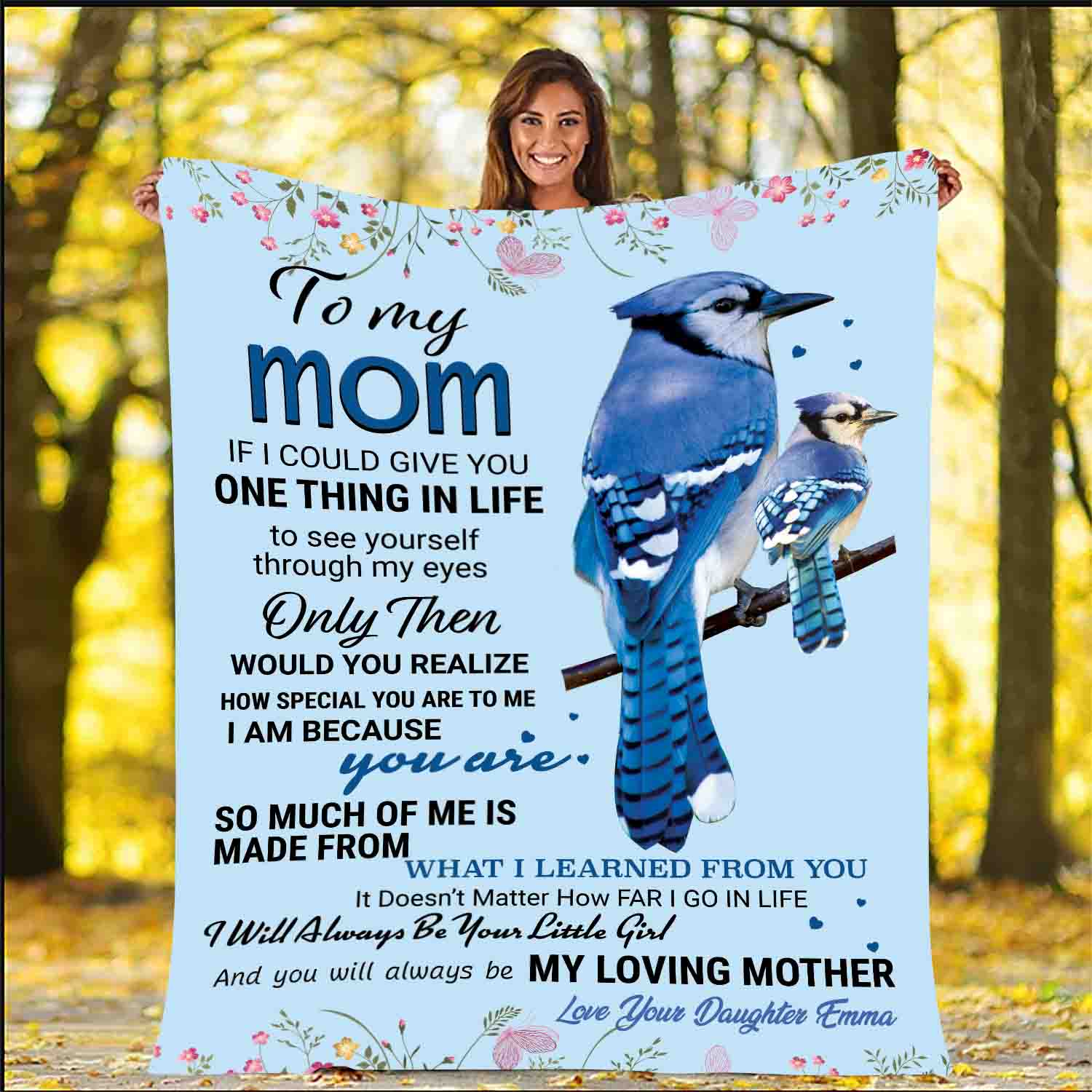 """To My Mom- I Will Always Be Your Little Girl"" Customized Blanket For Mom"