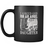 I Asked God For An Angel - Special Edition Mug