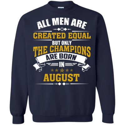 Limited Edition **Champions Are Born In August** Shirts & Hoodies