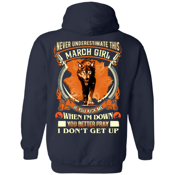 **Never Underestimate March Born Girl** Back Print Shirt & Hoodies
