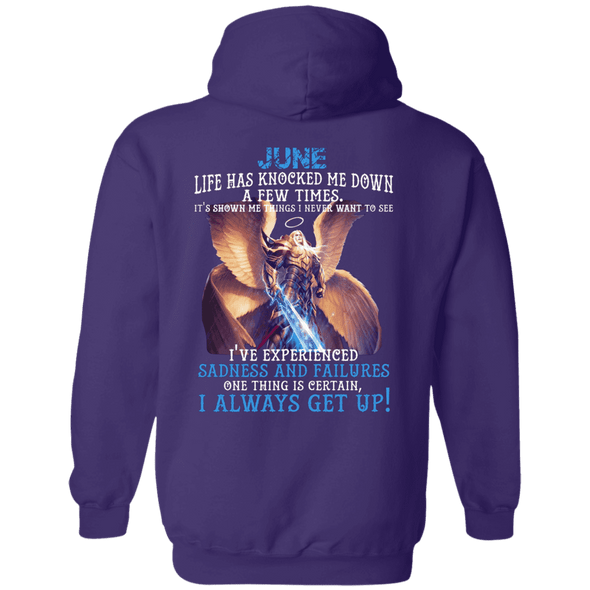 Limited Edition June Born Life Has Knocked Down Shirts & Hoodie