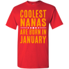 Limited Edition **Coolest Nana Born In January** Shirts & Hoodie
