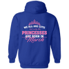 Limited Edition **Princess Born In March** Shirts & Hoodies