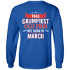 Limited Edition March Grumpiest Old Man Shirts & Hoodies