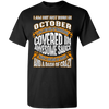 **Wonderful October Girl Covered In Awesome Sauce** Shirts & Hoodies