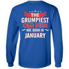 Limited Edition January Grumpiest Old Man Shirts & Hoodies