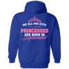 Limited Edition **Princess Born In September** Shirts & Hoodies