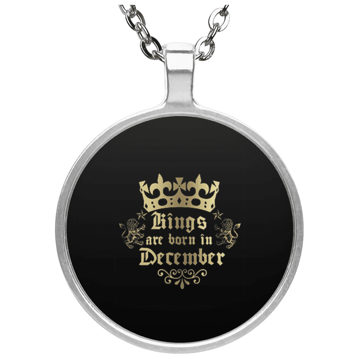 Limited Edition King Are Born In December Circle Necklace
